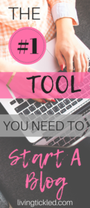 The #1 Tool You Need to Start A Blog