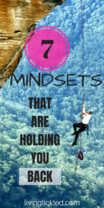 7 Mindsets that are Holding you Back