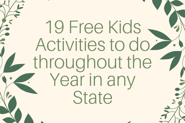 19 Free Kids Activities to do throughout the Year in any State-min