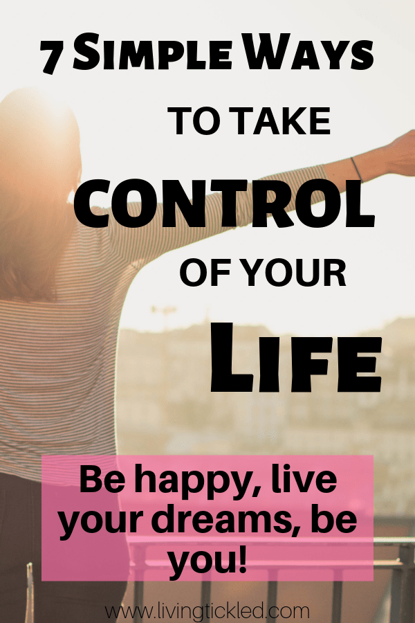 7 Ways to Take Control of Your Life-min