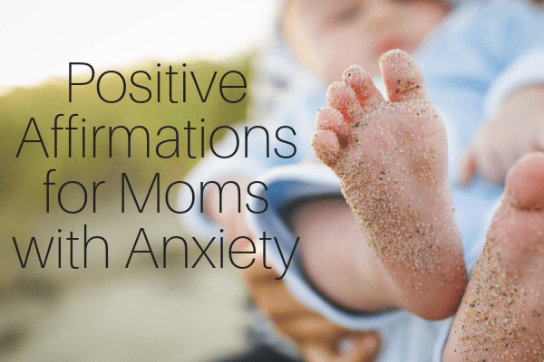 Positive Affirmations for Moms with Anxiety-min