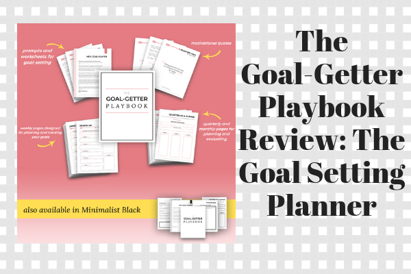 The Goal-Getter Playbook Review_ The Goal Setting Planner (1)-min