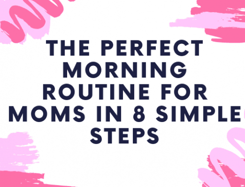 The Perfect Morning Routine for Moms in 8 Simple Steps