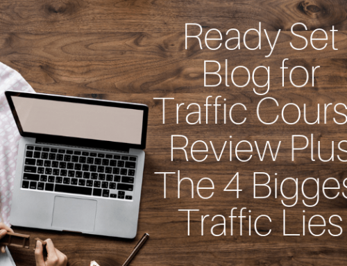 Ready Set Blog for Traffic Course Review Plus The 4 Biggest Blogging Traffic Lies
