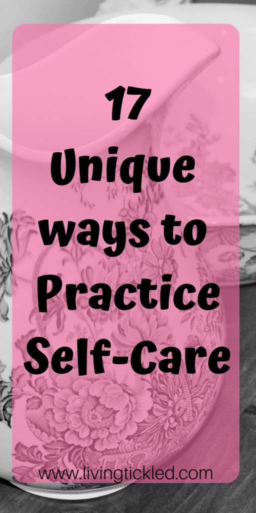 17 Unique ways to Practice Self-Care-min