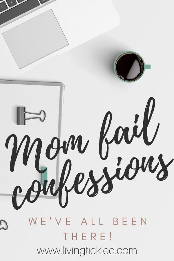 Mom fail confessions (1)-min