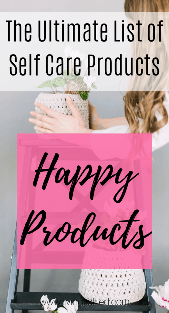 The Ultimate List of Self Care Products_ Products that will Make You Happy (1)