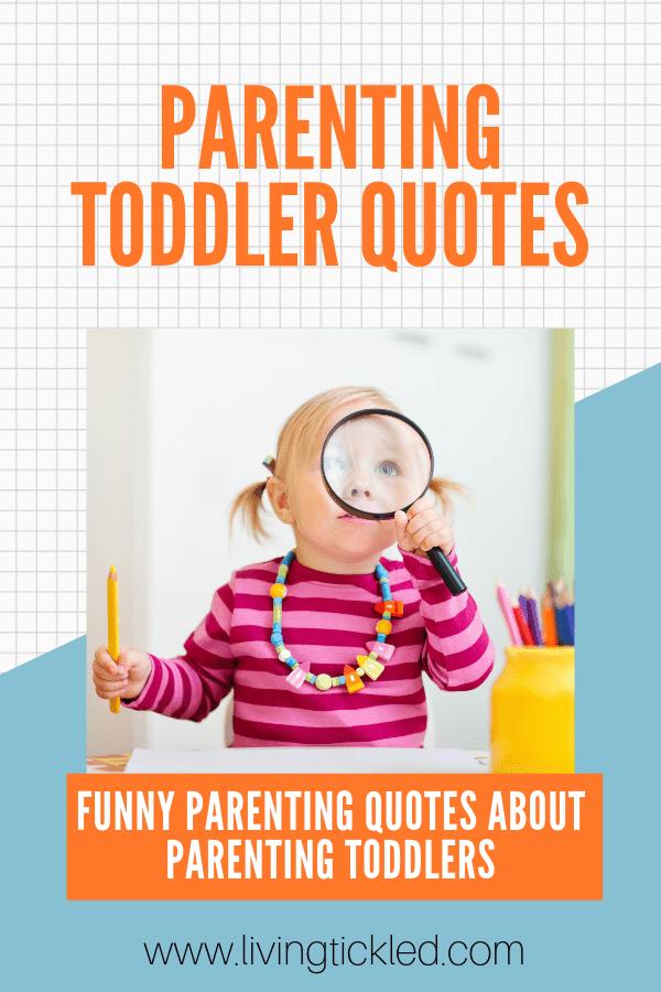 PARENTING TODDLER QUOTES