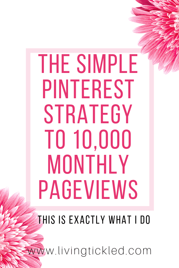 the simple pinterest strategy to 10,000 monthly pageviews-min