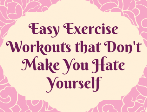 11 Easy Exercise Workouts that Don't Make You Hate Yourself