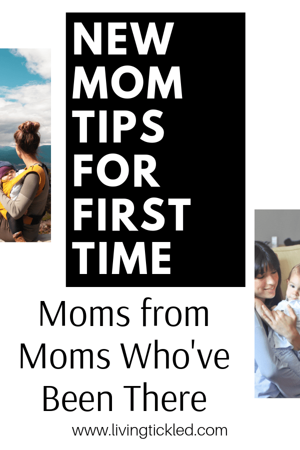 New Mom Tips for First Time Moms from Moms Who've Been There (1)-min